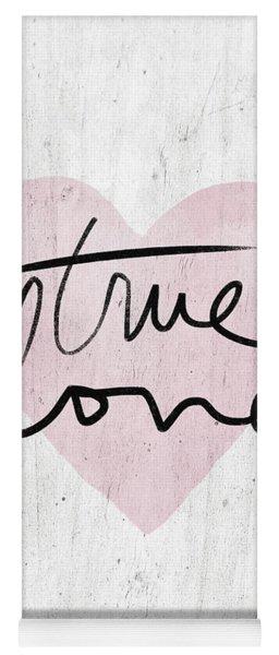True Love Rustic- Art By Linda Woods Yoga Mat