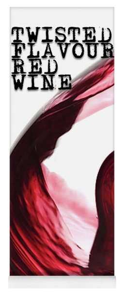Twisted Flavour Red Wine Tfrw Top Yoga Mat