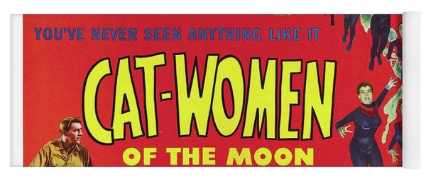 Vintage Movie Posters, Cat-women Of The Moon Yoga Mat