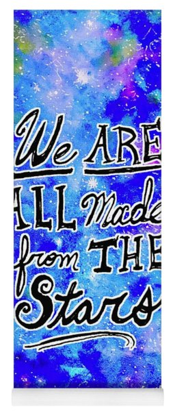 We Are All Made From The Stars Yoga Mat