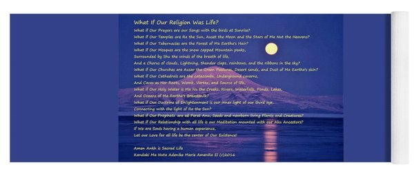What If Our Religion Was Life Yoga Mat