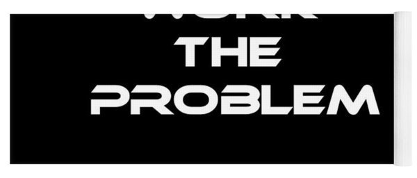 Work The Problem The Martian Tee Yoga Mat