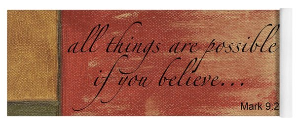 Words To Live By Believe Yoga Mat