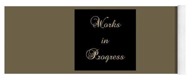 Works In Progress Yoga Mat