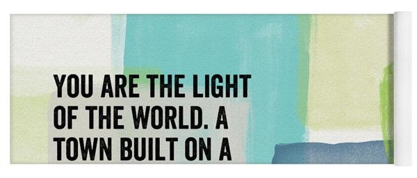 You Are The Light- Contemporary Christian Art By Linda Woods Yoga Mat