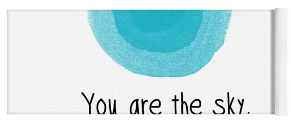 You Are The Sky Yoga Mat
