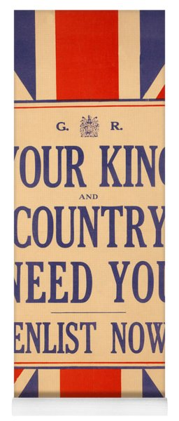 Your King And Country Need You Yoga Mat
