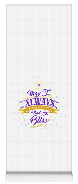 Always Find My Bliss Yoga Mat