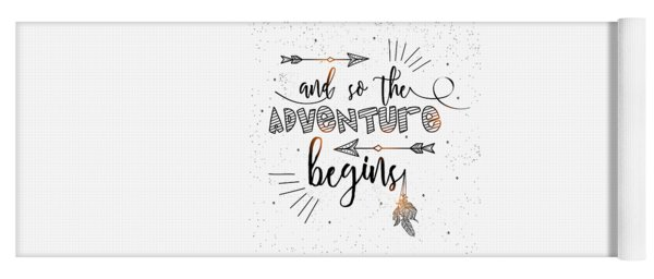 And So The Adventure Begins - Boho Chic Ethnic Nursery Art Poster Print Yoga Mat