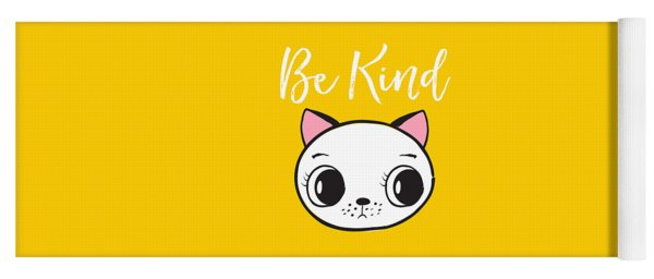 Be Kind - Baby Room Art Poster Print Yoga Mat