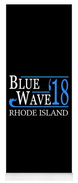 Blue Wave Rhode Island Vote Democrat 2018 Yoga Mat