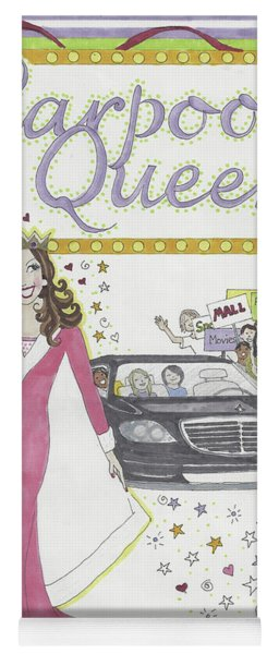 Carpool Queen Yoga Mat