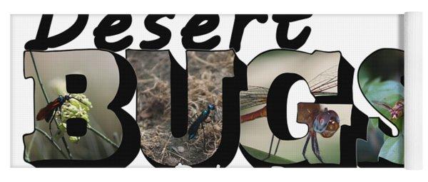 Desert Bugs Big Letter Yoga Mat