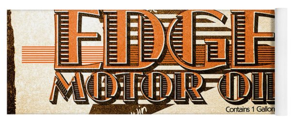 Edge Motor Oil Tin Sign Yoga Mat