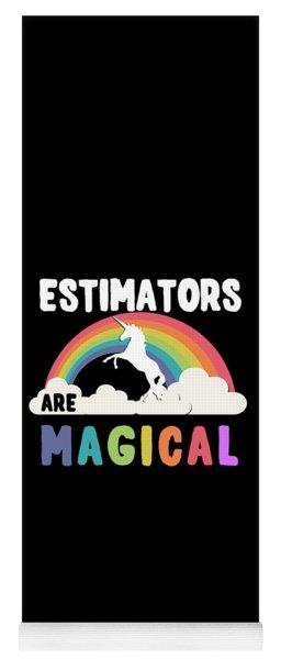Estimators Are Magical Yoga Mat