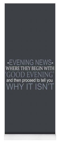Evening News Yoga Mat