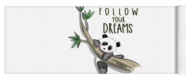 Follow Your Dreams - Baby Room Nursery Art Poster Print Yoga Mat
