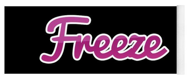 Freeze #freeze Yoga Mat