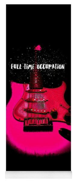 Full Time Occupation Guitar Yoga Mat