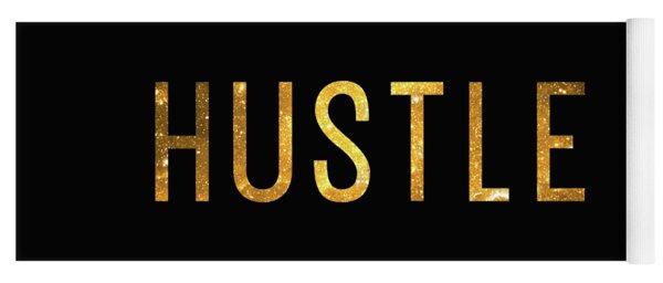 Hustle Yoga Mat