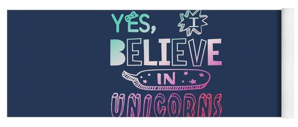 I Believe In Unicorns - Baby Room Nursery Art Poster Print Yoga Mat