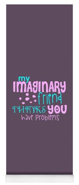 Imaginary Friend Yoga Mat