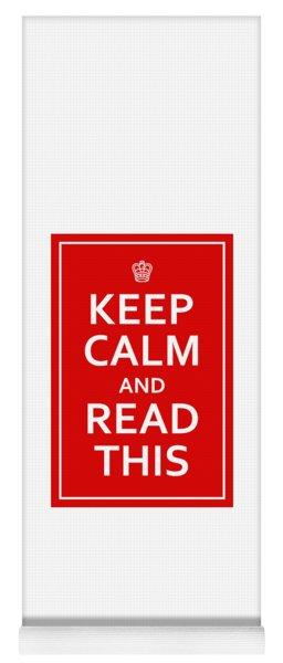 Keep Calm - Read This Yoga Mat