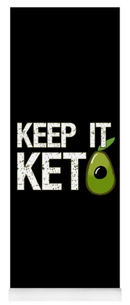 Keep It Keto Yoga Mat