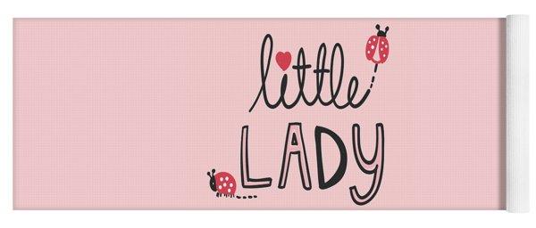 Little Lady - Baby Room Nursery Art Poster Print Yoga Mat