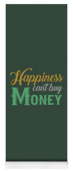 Money Happiness Yoga Mat