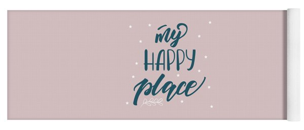 My Happy Place - Baby Room Nursery Art Poster Print Yoga Mat