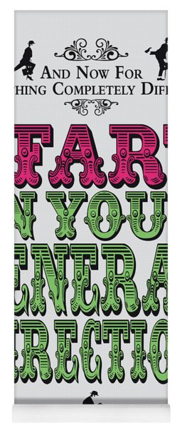 No13 My Silly Quote Poster Yoga Mat