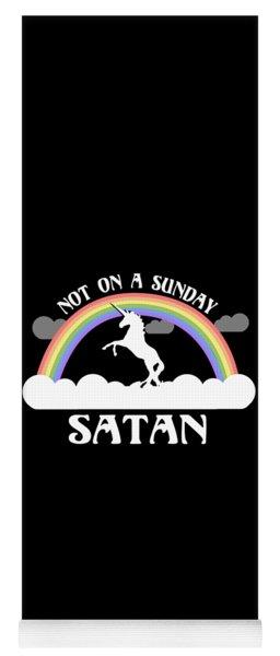 Not On A Sunday Satan Yoga Mat