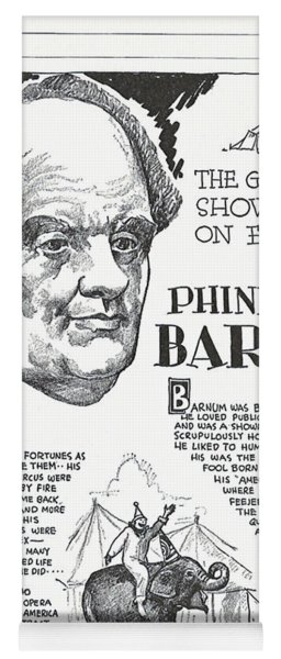 Phineas T. Barnum - The Greatest Showman On Earth Yoga Mat