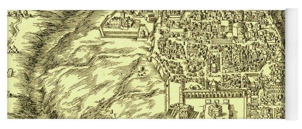 Plan Of Jerusalem Circa 1600 Yoga Mat