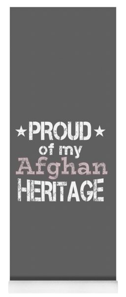 Proud Of My Afghan Heritage Yoga Mat