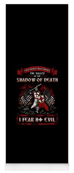 Shadow Of Death I Fear No Evil Christian Knight Yoga Mat