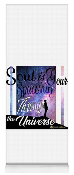 Soul Is Your Spaceship Yoga Mat