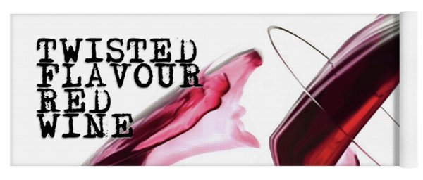 Yoga Mat featuring the digital art Twisted Flavour Red Wine by ISAW Company