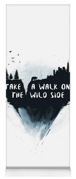 Walk On The Wild Side  Yoga Mat