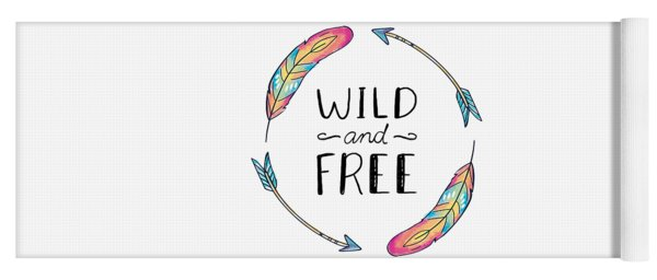 Wild And Free Colorful Feathers - Boho Chic Ethnic Nursery Art Poster Print Yoga Mat