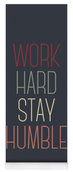 Work Hard Stay Humble Quote Yoga Mat