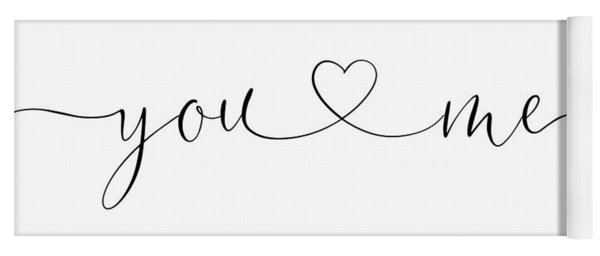 You And Me Black And White Yoga Mat