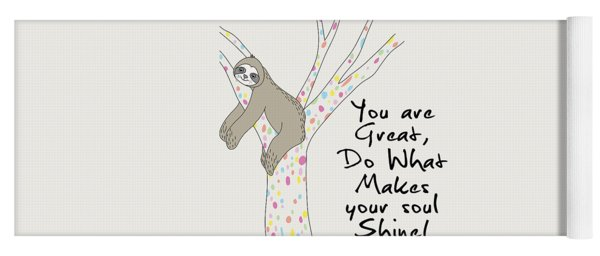 You Are Great Do What Makes Your Soul Shine - Baby Room Nursery Art Poster Print Yoga Mat