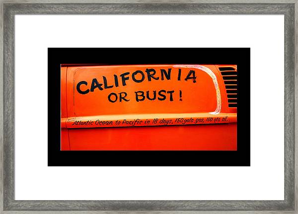 California Or Bust Framed Print