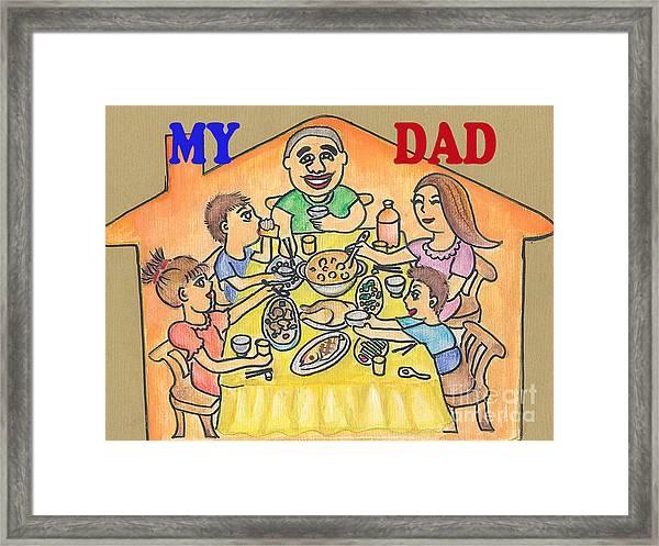 My Dad Framed Print