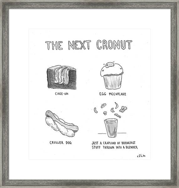 The Next Cronut Framed Print