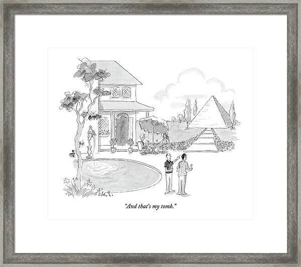 And That's My Tomb Framed Print