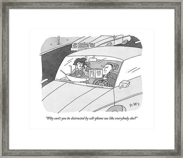 Why Can't You Be Distracted By Cell-phone Use Framed Print