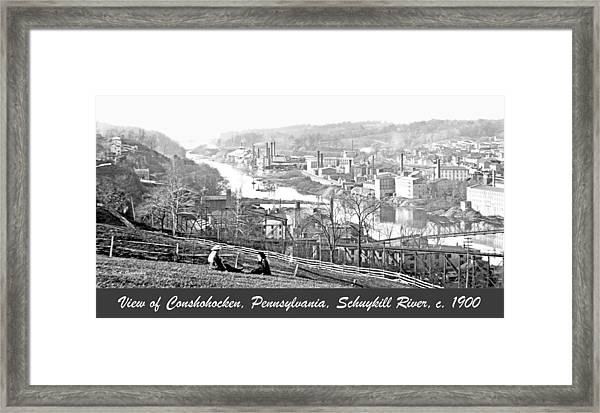 View Of Conshohocken Pennsylvania C 1900 Framed Print